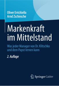 Markenkraft im Mittelstand – Was jeder Manager von Dr. Klitschko und dem Papst lernen kann