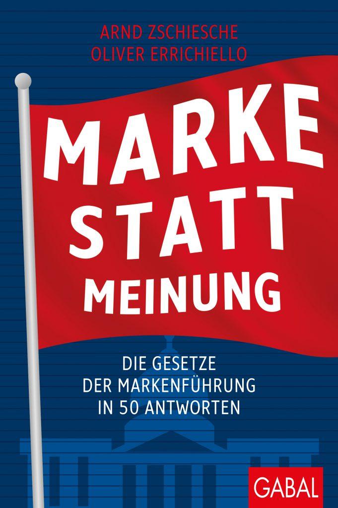 """Das Cover des Buches """"Marke statt Meinung. Die Gesetze der Markenführung in 50 Antworten"""" mit einer roten Fahne mit weißer Schrift vor dunkelblauem Hintergrund."""